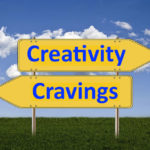 creativity, cravings, mental state, stop thinking about food, boost your creativity, be more creative